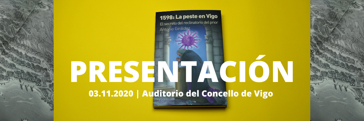 Presentación de «1598: La peste en Vigo» en el Concello de Vigo
