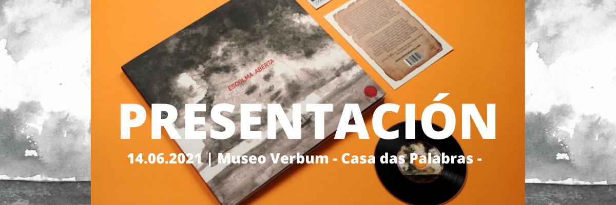 «Escolma aberta» no Museo Verbum